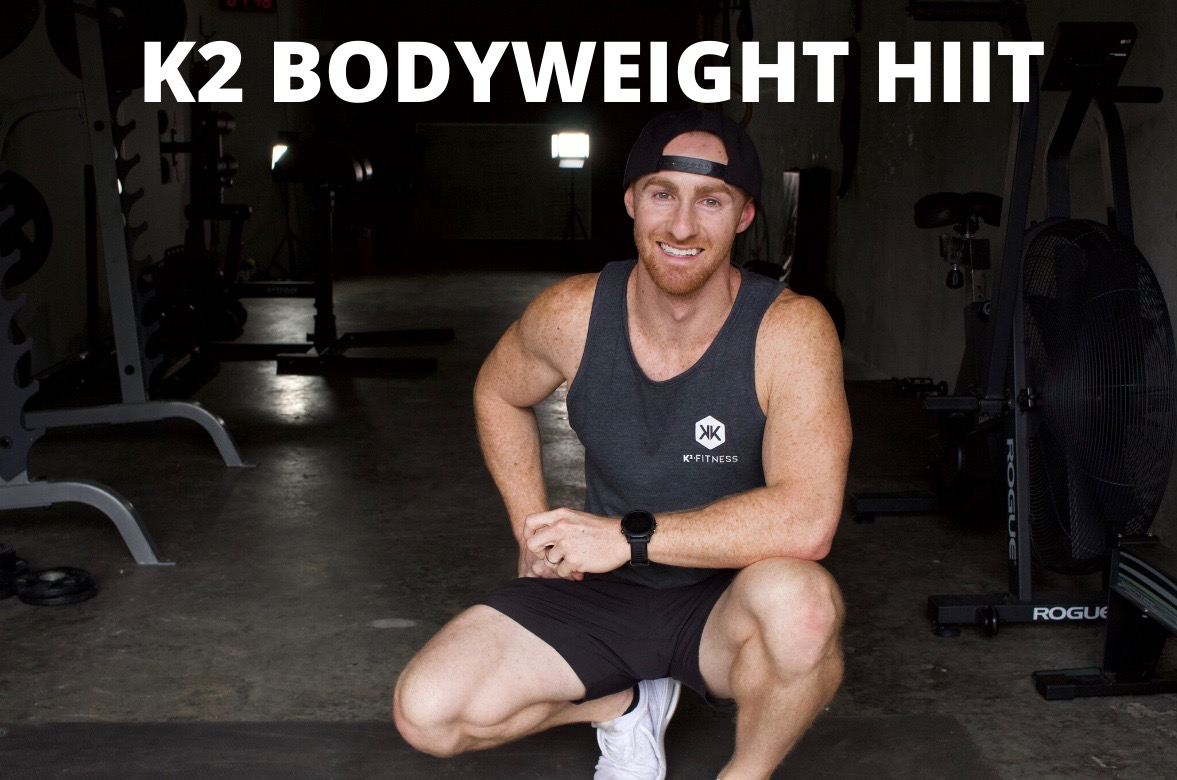 K2 Bodyweight HIIT